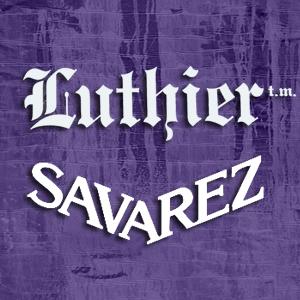 LUTHIER Y SAVAREZ